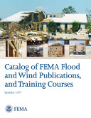 Catalog of FEMA Flood and Wind Publications  and Training Courses
