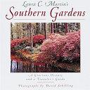 Laura C. Martin's Southern Gardens