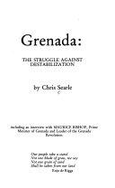 Grenada  the Struggle Against Destabilization