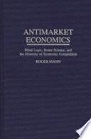 Antimarket Economics