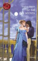Le bal des secrets (Harlequin Les Historiques) Pdf/ePub eBook
