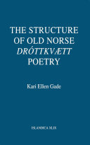 The Structure of Old Norse  Dr  ttkv  tt  Poetry