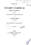 Exécution du testament d'Amédée III, comte de Génevois, en 1371...