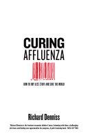 Curing Affluenza ebook
