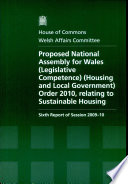 Proposed National Assembly For Wales Legislative Competence Housing And Local Government Order 2010 Relating To Sustainable Housing