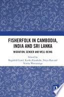 Fisherfolk in Cambodia, India and Sri Lanka