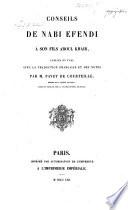 Conseils de Nabi Efendi    son fils Aboul Khair publi  s en turc avec la traduction fran  aise et des notes par Pavet de Courteille  Turk    Fr Book