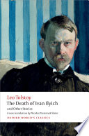The Death Of Ivan Ilyich And Other Stories