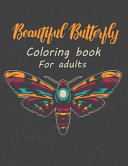Beautiful Butterfly Coloring Book for Adults