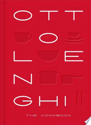 [pdf - epub] Ottolenghi: The Cookbook - Read eBooks Online