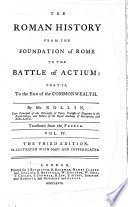 The Roman history from the foundation of Rome to the battle of Actium ... Translated from the French ... The second edition, etc