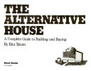 The Alternative House