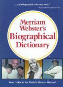 Merriam Webster s Biographical Dictionary