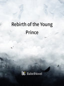Rebirth of the Young Prince