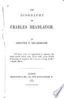The Biography of Charles Bradlaugh