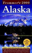 Frommer s Alaska 2000 Book