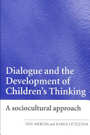 Dialogue and the Development of Children s Thinking