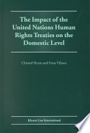 The Impact of the United Nations Human Rights Treaties on the Domestic Level