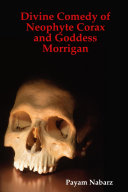 Pdf Divine Comedy of Neophyte Corax and Goddess Morrigan