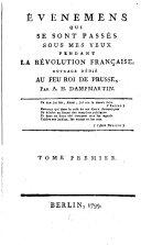 Évenemens qui se sont passés sous mes yeux pendant la Révolution française