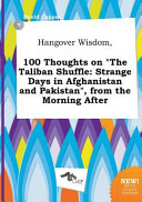 Hangover Wisdom 100 Thoughts On The Taliban Shuffle Book PDF