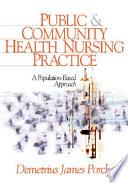 Public and Community Health Nursing Practice