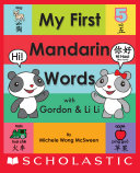 My First Mandarin Words with Gordon & Li Li Pdf/ePub eBook