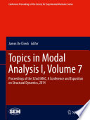 Topics in Modal Analysis I  Volume 7 Book