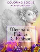 Mermaids, Fairies & Fantasy