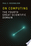 On Computing  : The Fourth Great Scientific Domain