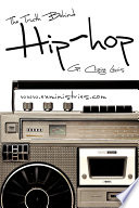 """""""The Truth Behind Hip Hop"""" by G Craige Lewis"""