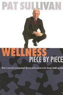 Wellness Piece by Piece