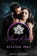 Black Orchid   Session One