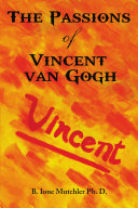 The Passions of Vincent van Gogh