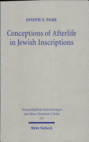Conceptions of Afterlife in Jewish Inscriptions