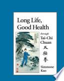 Long Life, Good Health Through Tai-chi Chuan image