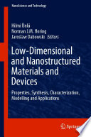 Low Dimensional and Nanostructured Materials and Devices