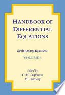 Handbook of Differential Equations  Evolutionary Equations Book
