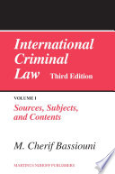 International Criminal Law Volume 1 Sources Subjects And Contents