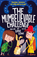 The Incredible Dadventure 2: A Mumbelievable Challenge