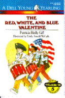 The Red  White  and Blue Valentine