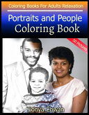 Portraits and People Coloring Book For Adults Relaxation 50 Pictures