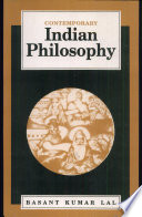 """Contemporary Indian Philosophy"" by Basant Kumar Lal"