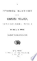 A School History Of The United States From Discovery Of America To The Year 1870