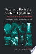 Fetal and Perinatal Skeletal Dysplasias