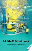 14 MeV Neutrons Book
