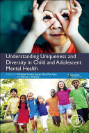 Understanding Uniqueness and Diversity in Child and Adolescent Mental Health