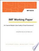 Do Financial Markets Value Quality Of Fiscal Governance