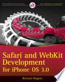 Safari and WebKit Development for iPhone OS 3 0 Book