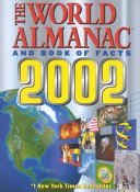 The World Almanac and Book of Facts  2002 Book